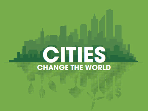 Cities change the world